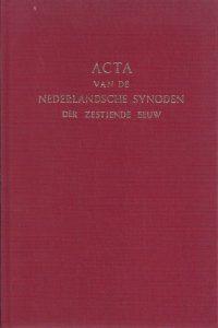 Acta van de nederlandsche synoden der zestiende eeuw, verzameld en uitgegeven door F.L. Rutgers-2e druk 1980-9063891008