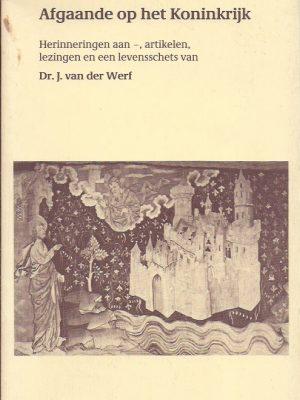 Afgaande op het Koninkrijk-J. van der Werf-9023918231