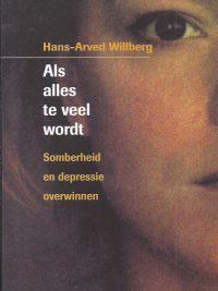 Als alles te veel wordt-somberheid en depressie overwinnen-Hans-Arved Willberg-9058040283-9789058040282