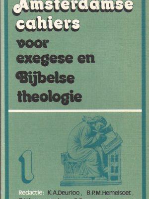 Amsterdamse cahiers voor exegese en Bijbelse theologie, cahier 1-9024200407