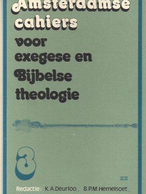 Amsterdamse cahiers voor exegese en Bijbelse theologie, cahier 3-9024224322