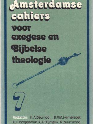 Amsterdamse cahiers voor exegese en Bijbelse theologie, cahier 7-9024208629