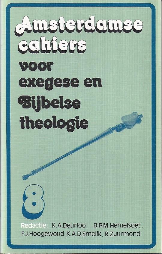 Amsterdamse cahiers voor exegese en Bijbelse theologie, cahier 8-9024208696