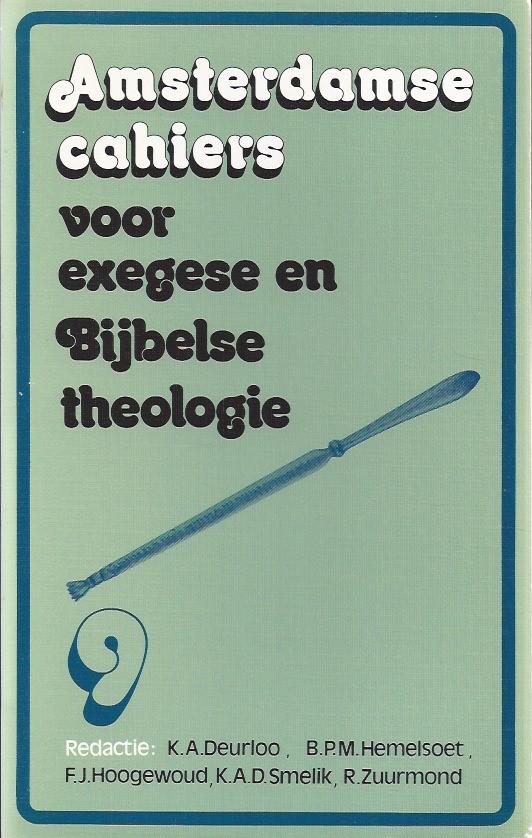 Amsterdamse cahiers voor exegese en Bijbelse theologie, cahier 9-9024207851