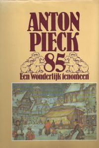 Anton Pieck 85, een wonderlijk fenomeen-Wim Verhagen-9026948174