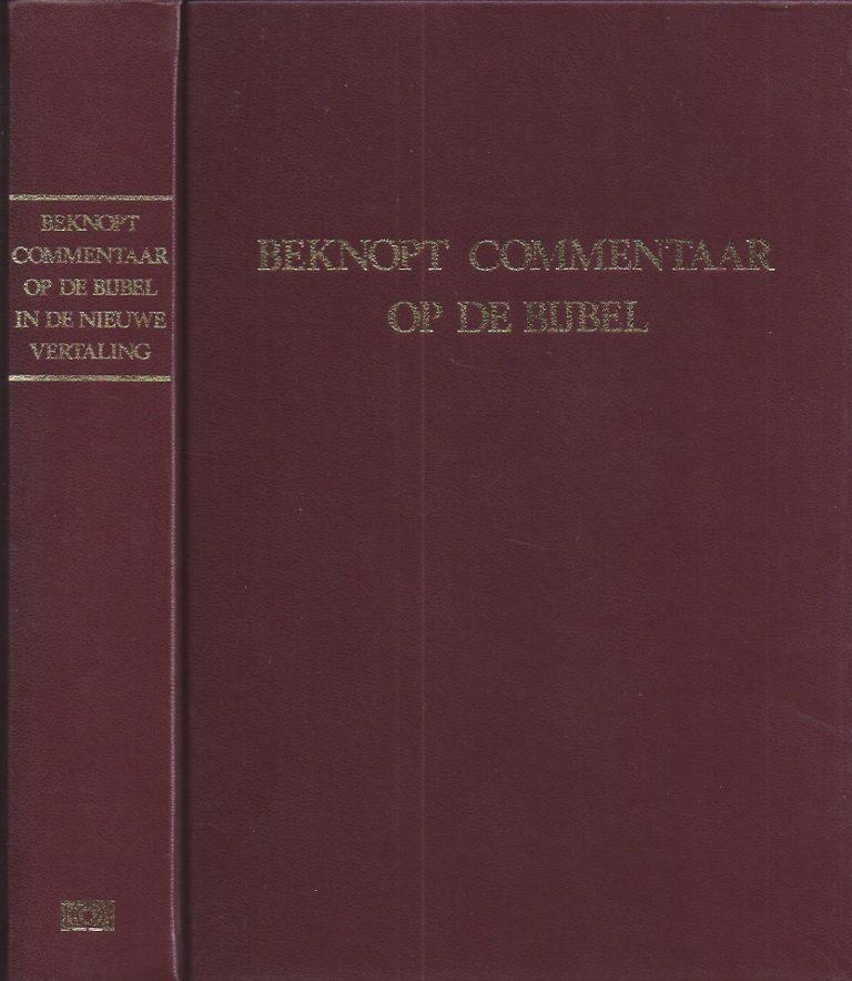 Beknopt commentaar op de bijbel in de nieuwe vertaling-9024231035-9789024231034