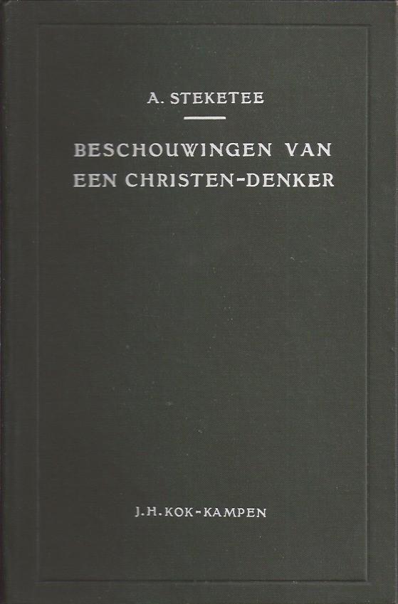 Beschouwingen van een christen-denker-A. Steketee