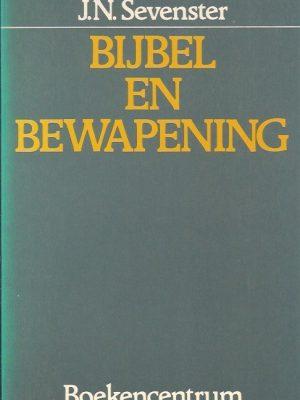 Bijbel en bewapening-J.N. Sevenster-9023914147