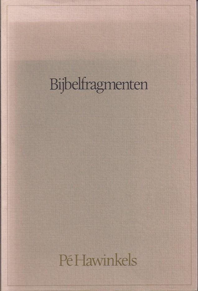 Bijbelfragmenten-Pe Hawinkels-9030401494