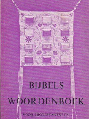 Bijbels woordenboek voor Protestantse en Rooms-Katholieke jeugd-Lize Stilma