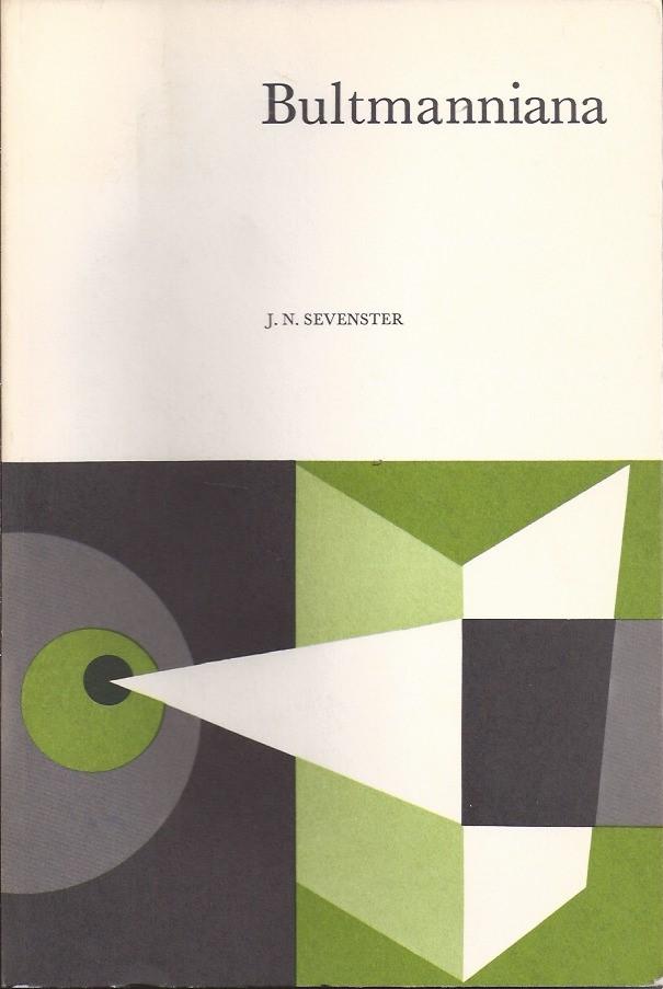 Bultmanniana-een vraag naar criteria-J.N. Sevenster