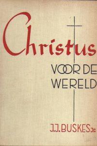Christus voor de wereld-J.J. Buskes jr.