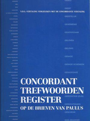 Concordant Trefwoorden Register op de brieven van Paulus-Gemeente Eben-Haezer-9069921197