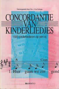 Concordantie van kinderliedjes-1500 kinderliedjes op een rij gezet-J. Cor Schaap-9052630968-9789052630960