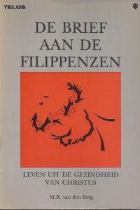 De Brief aan de Filippenzen-leven uit de gezindheid van Christus-M.R. van den Berg-9060644220