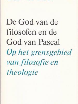 De God van de filosofen en de God van Pascal-Theo de Boer-9021135019