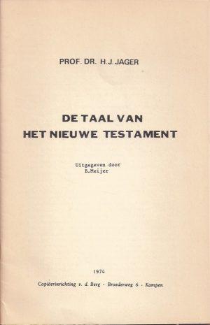 De Taal van het Nieuwe Testament-H.J. Jager-B. Meijer_P