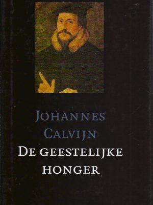 De geestelijke honger-Johannes Calvijn-9061408121-9789061408123