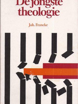De jongste theologie-Joh. Francke-9060152956