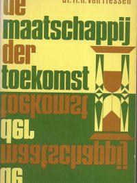 De maatschappij der toekomst-H. Van Riessen-906135207X