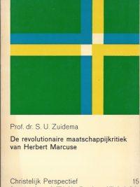 De revolutionaire maatschappijkritiek van Herbert Marcuse-S.U. Zuidema-906064512X