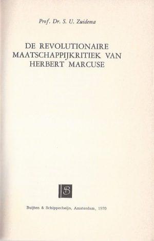De revolutionaire maatschappijkritiek van Herbert Marcuse-S.U. Zuidema-906064512X_P