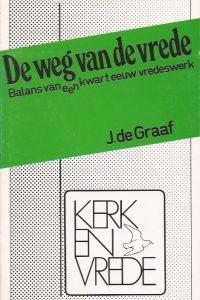 De weg van de vrede-balans van een kwart eeuw vredeswerk-J. de Graaf-9061840899
