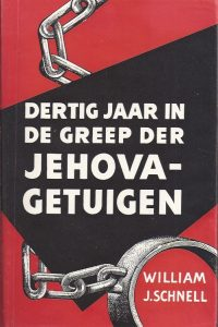 Dertig jaar in de greep der Jehova-getuigen-William .J. Schnell-1958