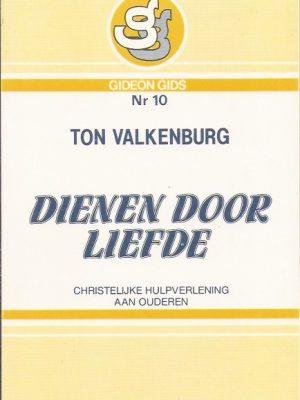 Dienen door liefde-Ton Valkenburg-9060676084-9789060676080