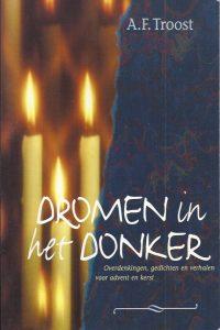 Dromen in het donker-A.F. Troost-9023916115-9789023916116