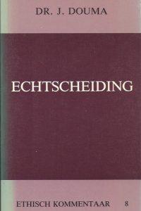 Echtscheiding-Ethisch kommentaar, 8-J. Douma-9070057700