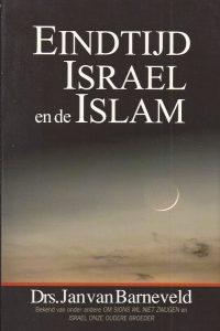Eindtijd, Israël en de Islam-Jan van Barneveld-9789064511233-9064511233