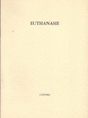 Euthanasie-J. Douma-9060151224_Kamper bijdragen 12