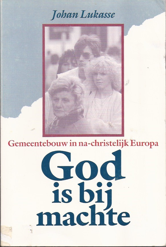 God is bij machte-Johan Lukasse-9060674979-907168802X