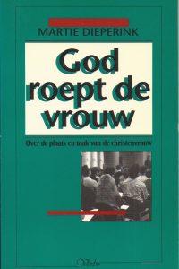 God roept de vrouw-Martie Dieperink-902970960X-9789029709606