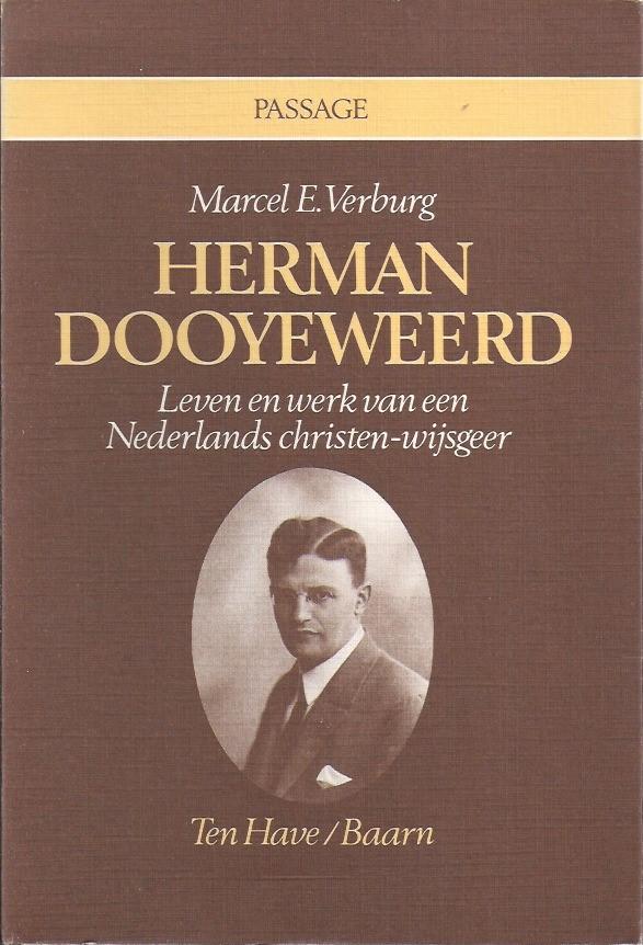 Herman Dooyeweerd-leven en werk van een Nederlands christen-wijsgeer-Marcel E. Verburg-9025944159
