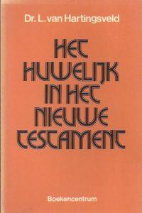 Het huwelijk in het Nieuwe Testament-L. van Hartingsveld-9023904532