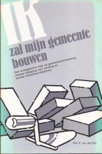 Ik zal mijn gemeente bouwen-E. van der Poll-9070668319