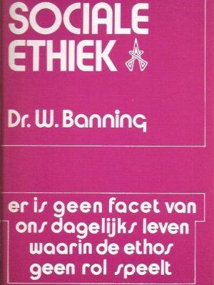 Inleiding tot de sociale ethiek-Dr. W. Banninq-9063251548
