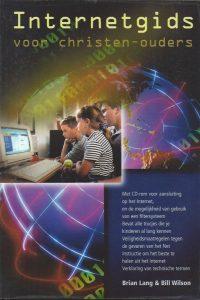 Internetgids voor christen-ouders-Brian Lang & Bill Wilson-9063533209-9789063533205