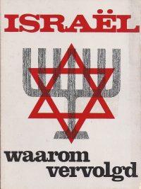 Israel waarom vervolgd-A. Ringelberg