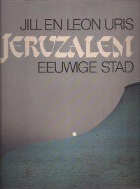 Jeruzalem, eeuwige stad-Jill en Leon Uris-9060453832-9789060453834