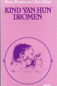 Kind van hun dromen-Hans Bouma en Otto Dicke-9024203791-9789024203796
