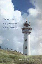 Leiderschap in de gemeente van Jezus Christus-Henk Lijzenga