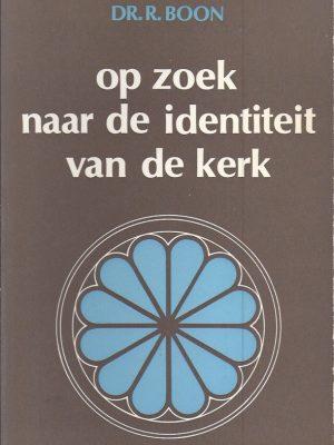 Op zoek naar de identiteit van de kerk-Rudolf Boon-9026605358