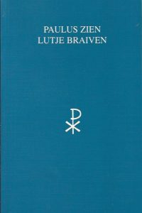 Paulus zien lutje braiven-Stichting t Grunneger Bouk-9072672194