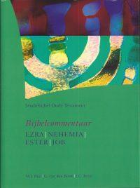 StudieBijbel Oude Testament-Ezra – Nehemia – Ester – Job-9789077651063-9077651063