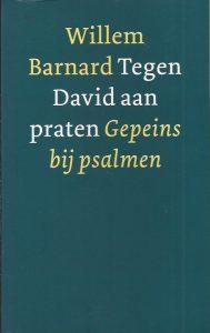 Tegen David aan praten-gepeins bij psalmen-Willem Barnard-9021139456-9789021139456