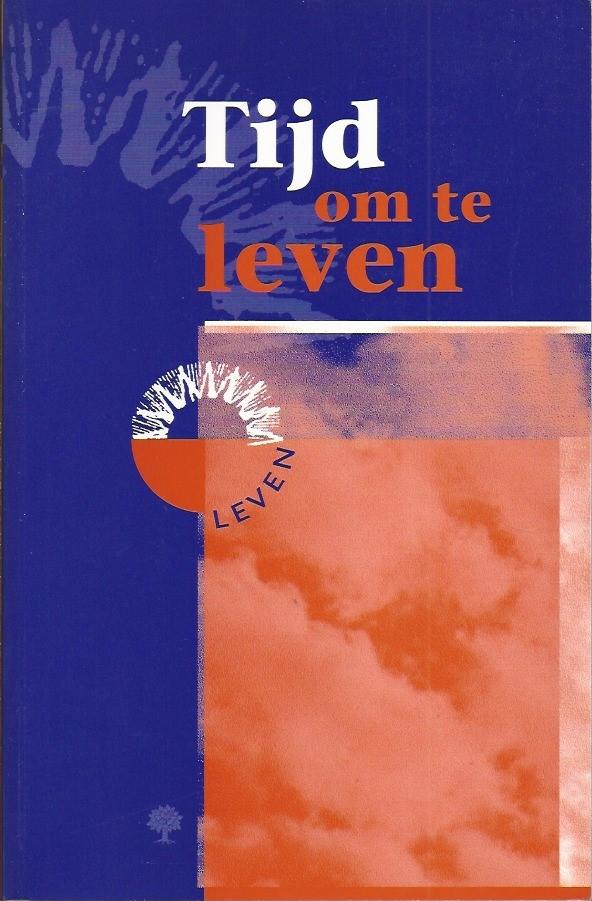 Tijd om te leven-gezinsdagboek-J. van der Graaf, I.A. Kole & L.W. van der Meij-9058290247-9789058290243