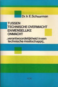 Tussen technische overmacht en menselijke onmacht-E. Schuurman-9024229804